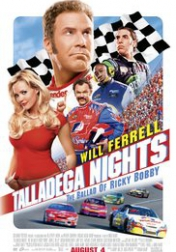 Talladega Nights: The Ballad of Ricky Bobby 2006