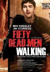 Fifty Dead Men Walking 2008