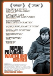 Roman Polanski: Wanted and Desired 2008