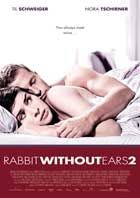 Rabbit Without Ears 2 2009