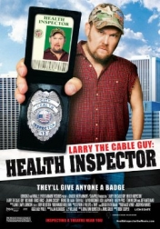 Larry the Cable Guy: Health Inspector 2006