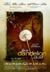 Like Dandelion Dust 2009