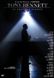 Tony Bennett: An American Classic 2006