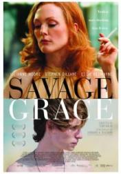 Savage Grace 2007