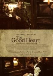 The Good Heart 2009