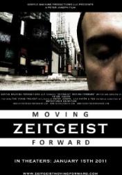 Zeitgeist: Moving Forward 2011