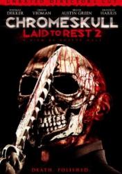 Chromeskull: Laid to Rest 2 2011