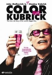 Colour Me Kubrick: A True...ish Story 2005