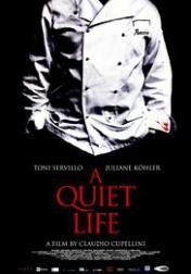 A Quiet Life 2010