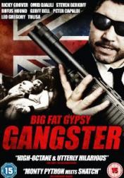 Big Fat Gypsy Gangster 2011