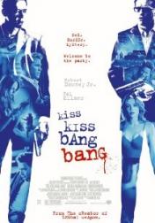 Kiss Kiss Bang Bang 2005