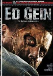 Ed Gein: The Butcher of Plainfield 2007