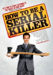 How to Be a Serial Killer 2008