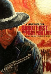Shoot First and Pray You Live (Because Luck Has Nothing to Do with It) 2008