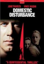 Domestic Disturbance 2001