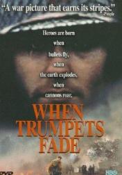 When Trumpets Fade 1998