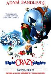 Eight Crazy Nights 2002