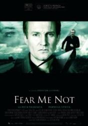 Fear Me Not 2008