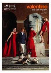 Valentino: The Last Emperor 2008