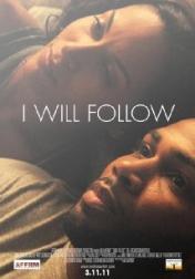 I Will Follow 2011