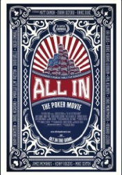 All In: The Poker Movie 2009