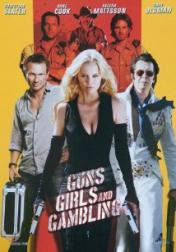 Guns, Girls and Gambling 2011