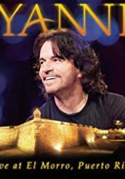 Yanni: Live at El Morro 2012