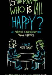 Is the Man Who Is Tall Happy?: An Animated Conversation with Noam Chomsky 2013