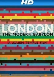 London - The Modern Babylon 2012