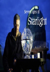 Seven Ages of Starlight 2012