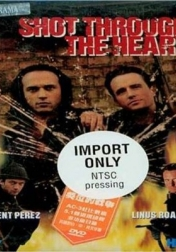 Shot Through the Heart 1998