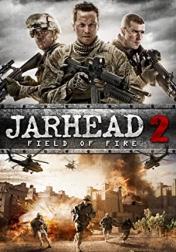 Jarhead 2: Field of Fire 2014