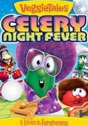 VeggieTales: Celery Night Fever 2014