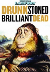 National Lampoon: Drunk Stoned Brilliant Dead 2015