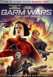 Garm Wars: The Last Druid 2014