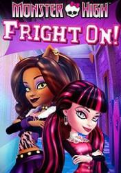 Monster High: Fright On 2011