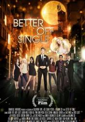 Better Off Single 2016