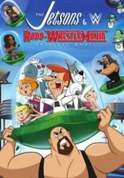 The Jetsons & WWE: Robo-WrestleMania! 2017