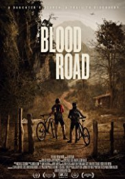 Blood Road 2017
