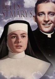 The Bells of St. Mary's 1945
