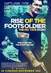 Rise of the Footsoldier 3 2017