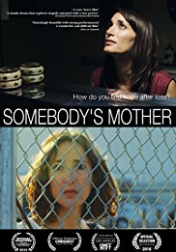 Somebody's Mother 2016