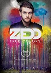 Zedd True Colors 2016