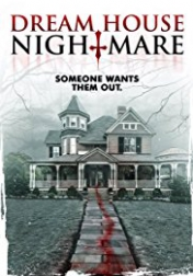 Dream House Nightmare 2017