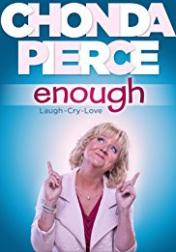 Chonda Pierce: Enough 2017