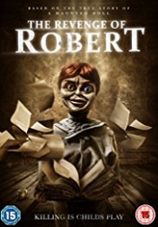 The Legend of Robert the Doll 2018