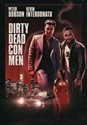 Dirty Dead Con Men 2018