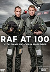 RAF at 100 with Ewan and Colin McGregor 2018