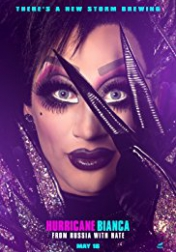 Hurricane Bianca: From Russia with Hate 2018