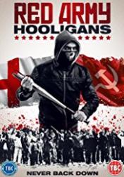Red Army Hooligans 2018